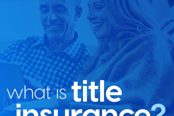 Title Insurance 101 : What homeowners need to know